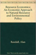 Resouurce economics: a economic approach to natural resource and environmental policy.