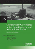 Groundwater Governance in the Indo-Gangetic and Yellow River Basins : Realities and Challenges
