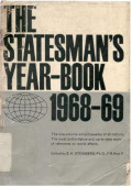 The Statesman's Year - Book 1968 -1969 Statistical and Historical
