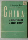 China A Great People, A Great Destiny