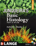 Junqueira's Basic Histology: Text and Atlas, 12e (ANTHONY L. MESCHER)